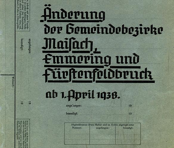 Änderung der Gemeindebezirke Fürstenfeldbruck Emmering Maisach