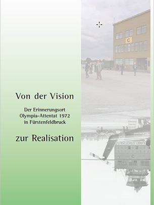 Tagungsband Von der Vison zur Realisation - Erinnerungsort Olympia-Attentat 1972