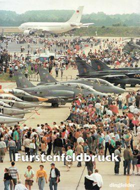 Fürstenfeldbruck Chronicle of an Air Base